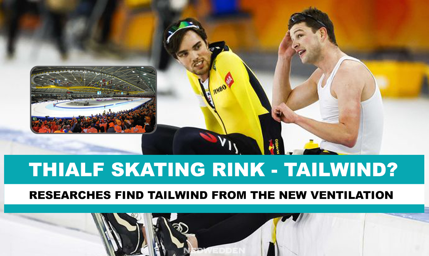 Investigation confirms tailwind rumours in Thialf Ice Skating Stadium
