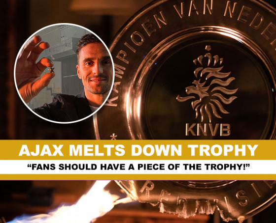 Ajax melts down the trophy!
